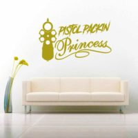 Pistol Packin Princess Vinyl Wall Decal Sticker