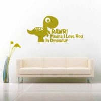 Rawr Means I Love You In Dinosaur Vinyl Wall Decal Sticker