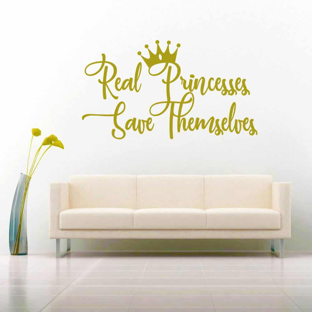 Real Princesses Save Themselves Vinyl Car Window Decal Sticker