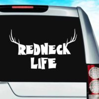 Redneck Life Vinyl Car Window Decal Sticker