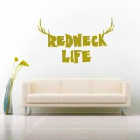 Redneck Life Vinyl Wall Decal Sticker
