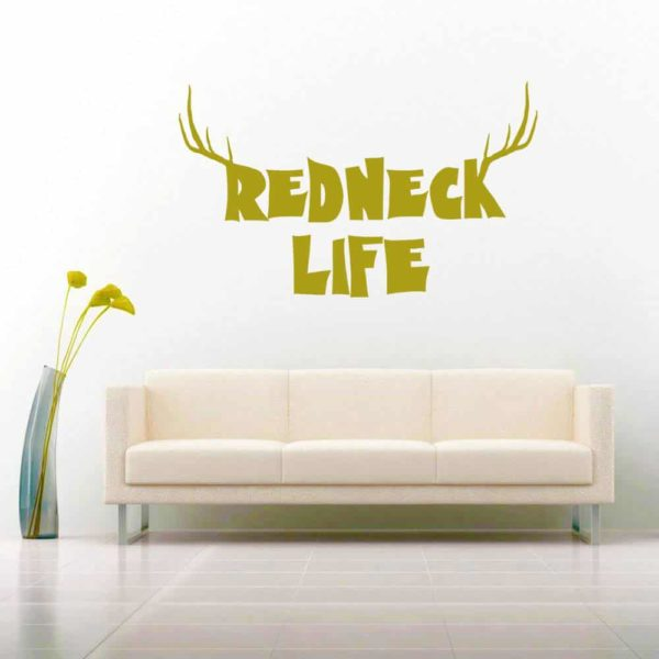 Redneck Life Vinyl Wall Decal Sticker