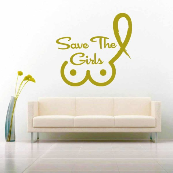Save The Girls Breast Cancer Vinyl Wall Decal Sticker