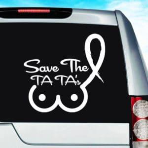 Save The Ta Tas Breast Cancer Vinyl Car Window Decal Sticker