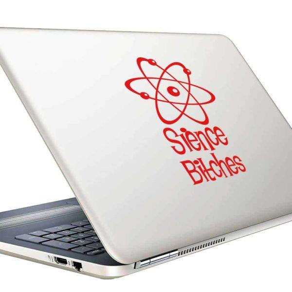 Science Bitches Vinyl Laptop Macbook Decal Sticker