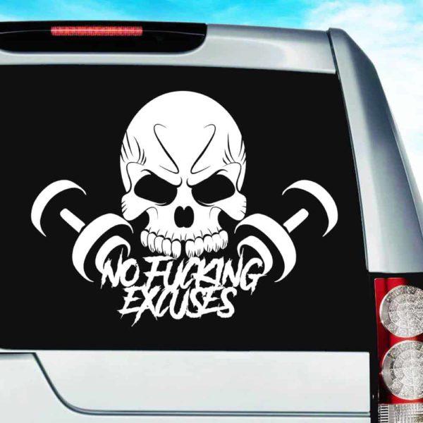 Skull Dumbbell No Fucking Excuses_1 Vinyl Car Window Decal Sticker