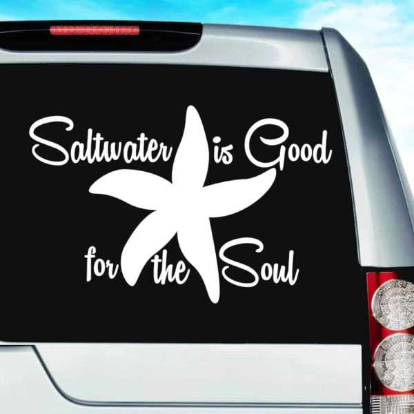 Starfish Saltwater Is Good For The Soul Vinyl Car Window Decal Sticker