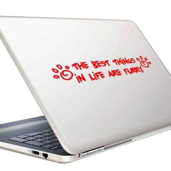 The Best Things In Life Are Furry Vinyl Laptop Macbook Decal Sticker