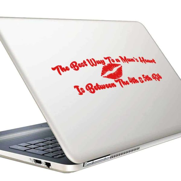 The Best Way To A Mans Heart Is Between The 4th And 5th Rib Vinyl Laptop Macbook Decal Sticker