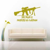 This Truck Is Protected By A Veteran Machine Gun Vinyl Wall Decal Sticker