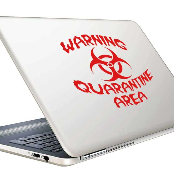 Warning Quarintine Area Vinyl Laptop Macbook Decal Sticker