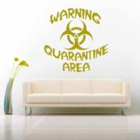 Warning Quarintine Area Vinyl Wall Decal Sticker