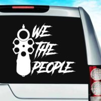 We The People Gun Pistol Vinyl Car Window Decal Sticker