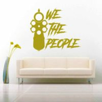 We The People Gun Pistol Vinyl Wall Decal Sticker