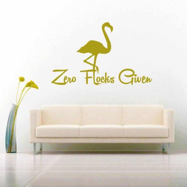 Zero Flocks Given Flamingo Vinyl Wall Decal Sticker